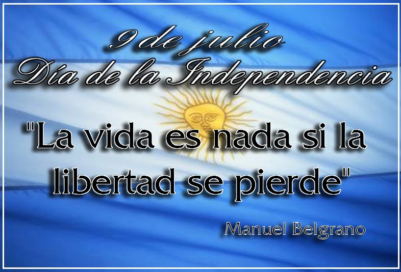 Frases De 9 De Julioargentina Liga De Amas De Casa